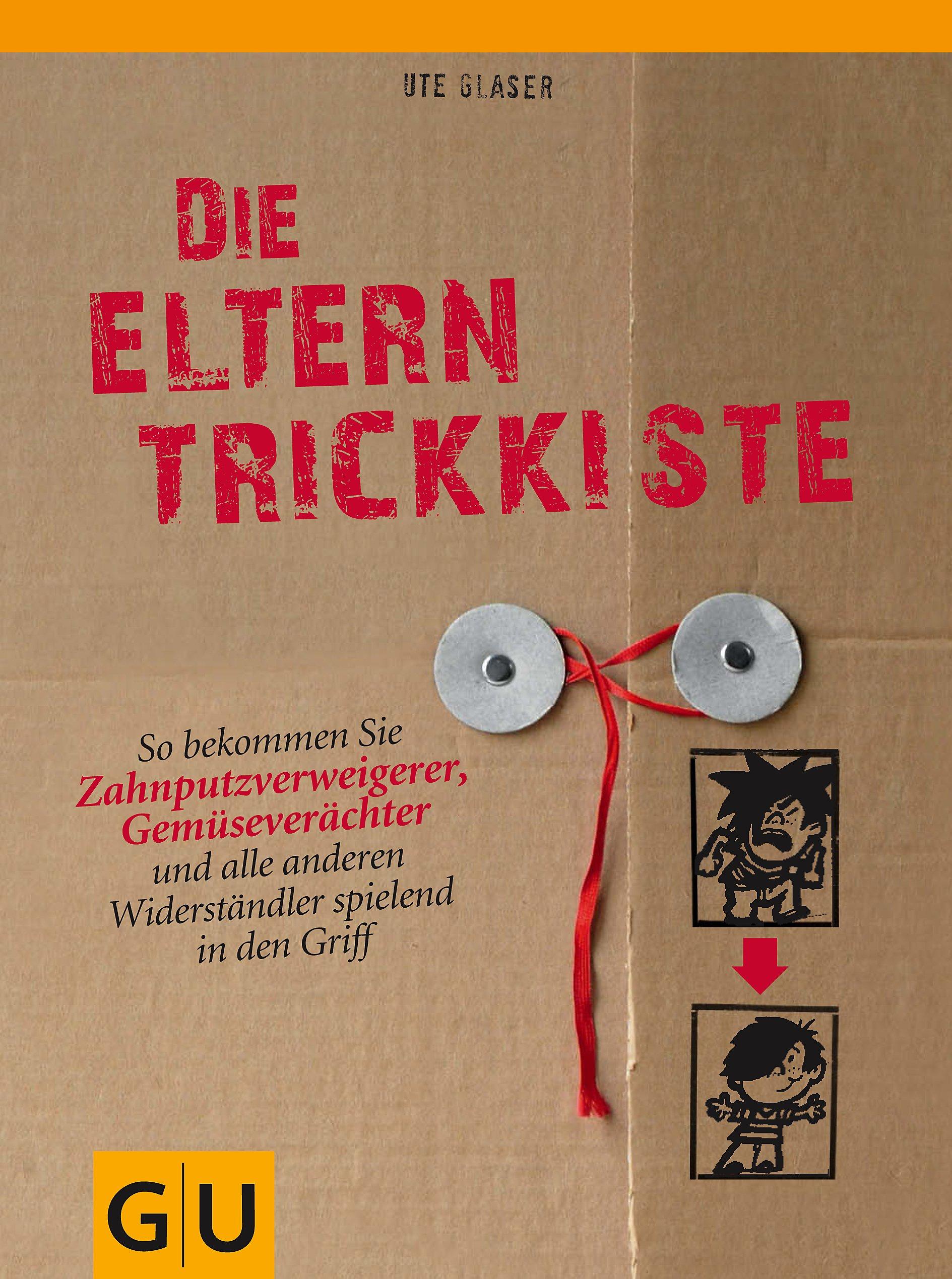 Die Eltern Trickkiste Buch Von Ute Glaser Versandkostenfrei