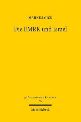 Die EMRK und Israel, Markus Gick