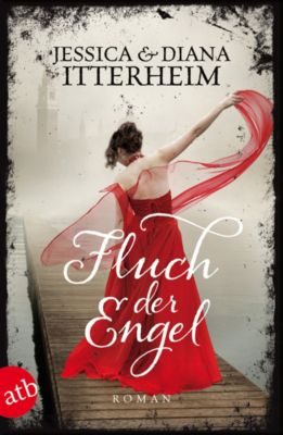 Die Engel Saga: Fluch der Engel, Diana Itterheim, Jessica Itterheim