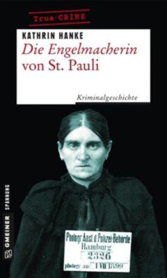 Die Engelmacherin von St. Pauli, Kathrin Hanke