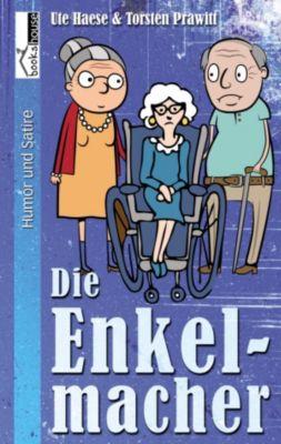 Die Enkelmacher, Ute Haese, Torsten Prawitt