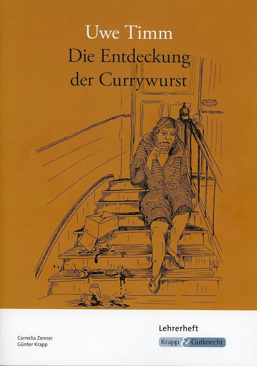 Die Entdeckung Der Currywurst Uwe Timm Lehrerheft Buch