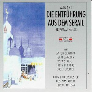 Die Entführung Aus Dem Serail, Chor & Orch.D.RIAS Berlin