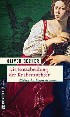 Die Entscheidung der Krähentochter, Oliver Becker