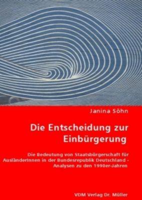 Die Entscheidung zur Einbürgerung, Janina Söhn