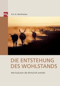 Die Entstehung des Wohlstands, Eric D. Beinhocker
