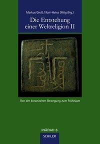 Die Entstehung einer Weltreligion