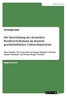 Die Entwicklung des deutschen Roadmovie-Romans im Kontext gesellschaftlicher Umbruchsprozesse, Christoph Galle