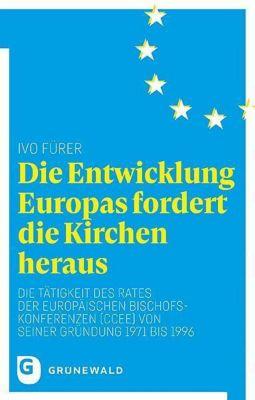 Die Entwicklung Europas fordert die Kirchen heraus, Ivo Fürer