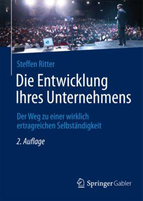 Die Entwicklung Ihres Unternehmens, Steffen Ritter