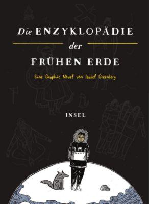 Die Enzyklopädie der Frühen Erde, Isabel Greenberg