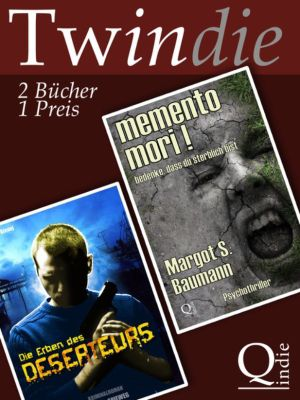 Die Erben des Deserteurs / memento mori!, Selma J. Spieweg