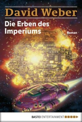 Die Erben des Imperiums, David Weber