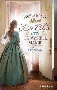 Die Erben von Snowshill Manor - Ingrid Kretz pdf epub
