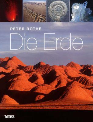 Die Erde - Peter Rothe |