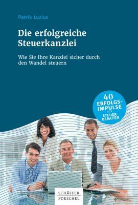 Die erfolgreiche Steuerkanzlei, Patrik Luzius