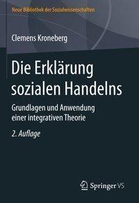 Die Erklärung sozialen Handelns, Clemens Kroneberg