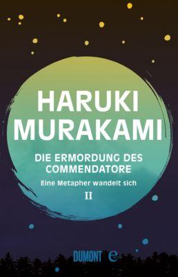 Die Ermordung des Commendatore Band 2, Haruki Murakami