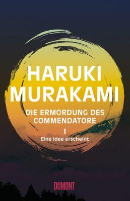 Die Ermordung des Commendatore, Eine Idee erscheint, Haruki Murakami