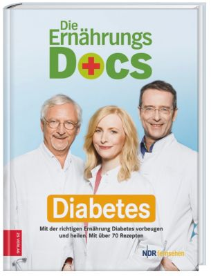Die Ernährungs-Docs - Diabetes, Matthias Riedl, Anne Fleck, Jörn Klasen