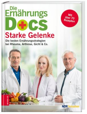 Die Ernährungs-Docs - Starke Gelenke, Matthias Riedl, Anne Fleck, Jörn Klasen