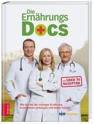 Die Ernährungs-Docs, Wie Sie mit der richtigen Ernährung Krankheiten vorbeugen und heilen, Matthias Riedl, Jörn Klasen