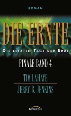 Die Ernte - Finale 4, Tim LaHaye, Jerry B. Jenkins