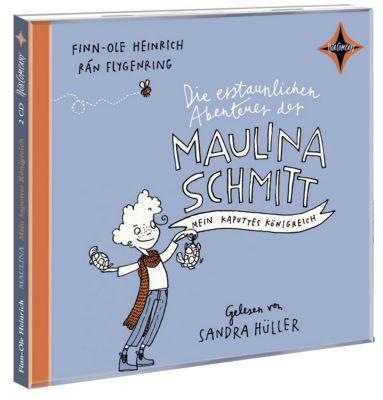 Die erstaunlichen Abenteuer der Maulina Schmitt Band 1: Mein kaputtes Königreich (2 Audio-CDs), Finn-Ole Heinrich