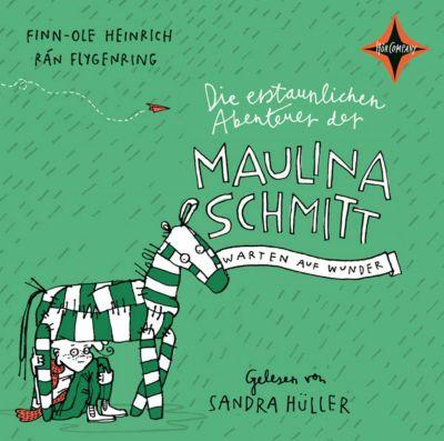 Die erstaunlichen Abenteuer der Maulina Schmitt Band 2: Warten auf Wunder (2 Audio-CDs), Finn-Ole Heinrich
