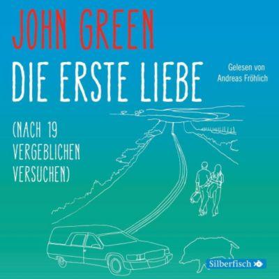 Die erste Liebe (nach 19 vergeblichen Versuchen), 4 Audio-CDs, John Green