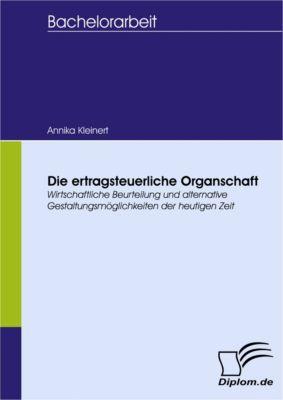 Die ertragsteuerliche Organschaft, Annika Kleinert