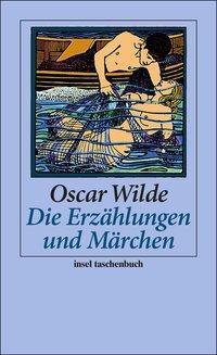 Die Erzählungen und Märchen, Oscar Wilde