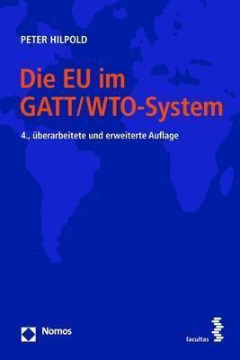 Die EU im GATT/WTO-System, Peter Hilpold