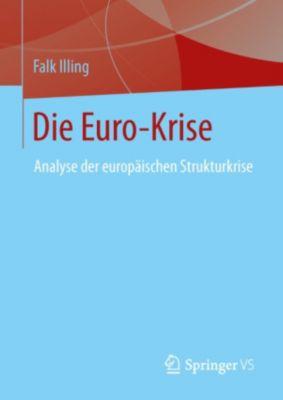 Die Euro-Krise, Falk Illing