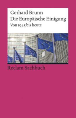 Die Europäische Einigung, Gerhard Brunn
