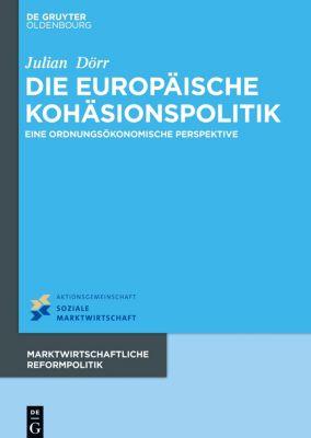 Die europäische Kohäsionspolitik, Julian Dörr