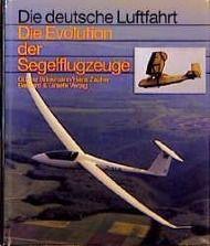 Die Evolution der Segelflugzeuge, Günter Brinkmann, Hans Zacher