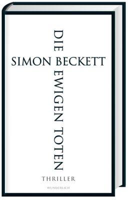 Die ewigen Toten - Simon Beckett |