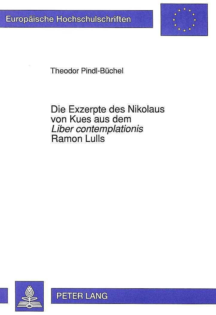 Die Exzerpte Des Nikolaus Von Kues Aus Dem Liber Contemplationis