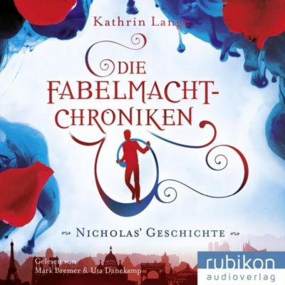 Die Fabelmacht-Chroniken - Nicholas Geschichte, 1 MP3-CD, Kathrin Lange