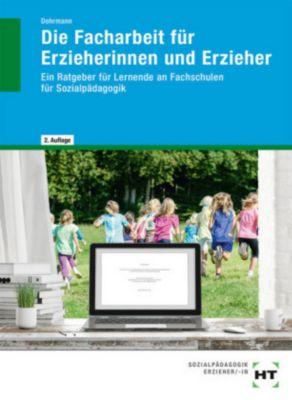 Die Facharbeit für Erzieherinnen und Erzieher, Wolfgang Dohrmann