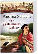 Die Fährmannstochter, Andrea Schacht