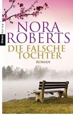 Die falsche Tochter, Nora Roberts