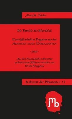 Die Familie des Wurdalak - Alexej K. Tolstoi |