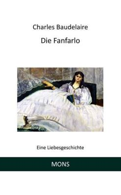 Die Fanfarlo, Charles Baudelaire