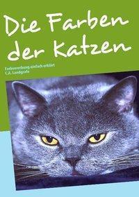 Die Farben der Katzen, Claudia Landgrafe