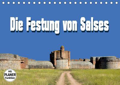 Die Festung von Salses (Tischkalender 2019 DIN A5 quer), Thomas Bartruff