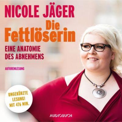 Die Fettlöserin, Nicole Jäger