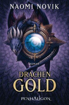 Die Feuerreiter Seiner Majestät Band 7: Drachengold, Naomi Novik