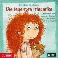 Die feuerrote Frederike, 1 Audio-CD, Christine Nöstlinger